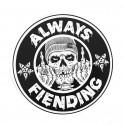 """Autocollant FIEND Always Fiending 6"""""""